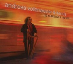 Live 1982-2007 - Andreas Vollenweider & Friends