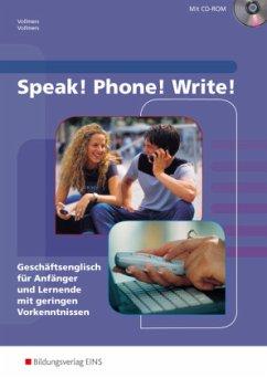 Speak! Phone! Write! - Vollmers, Claus; Vollmers, Sally