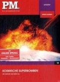 P.M. Die Wissensedition - Kosmische Superbomben