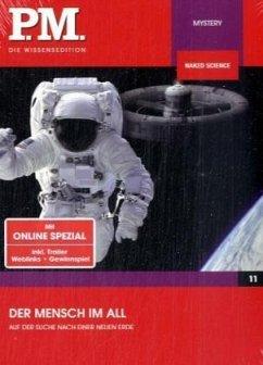 P.M. Die Wissensedition - Spacemen - Neue Heimat im All
