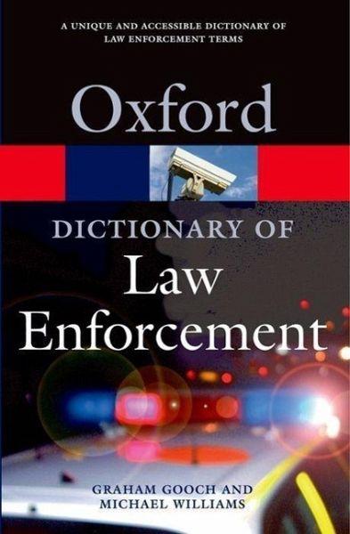 a dictionary of law enforcement von graham gooch michael. Black Bedroom Furniture Sets. Home Design Ideas