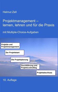 Projektmanagement - Zell, Helmut