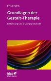 Grundlagen der Gestalt-Therapie