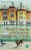 Mistica Maeva en de geheime legende van Venetië / druk 1