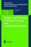History and Trends in Bioprocessing and Biotransformation