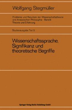 Wissenschaftssprache, Signifikanz und theoretische Begriffe - Stegmüller, Wolfgang