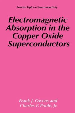 Electromagnetic Absorption in the Copper Oxide Superconductors - Owens, Frank J.; Poole, Charles P.