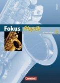 8. Schuljahr - Schülerbuch / Fokus Physik, Gymnasium Hessen