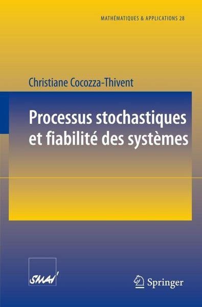 Processus Stochastiques et Fiabilité des Sytèmes - Christiane Cocozza-Thivent