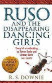 Ruso and the Disappearing Dancing Girls
