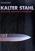 Kalter Stahl