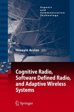 Cognitive Radio, Software Defined Radio, and Adaptive Wireless Systems - Arslan, Huseyin (ed.)