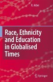 Race, Ethnicity and Education in Globalised Times
