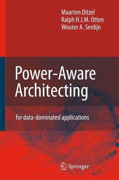 Power-Aware Architecting - Ditzel, Maarten; Otten, Ralph H. J. M.; Serdijn, Wouter A.