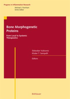 Bone Morphogenetic Proteins: From Local to Systemic Therapeutics - Vukicevic, Slobodan / Sampath, Kuber T. (eds.)