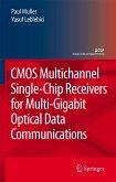 CMOS Multichannel Single-Chip Receivers for Multi-Gigabit Optical Data Communications