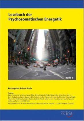Lesebuch der Psychosomatischen Energetik