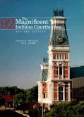 The Magnificent 92 Indiana Courthouses, Revised Edition