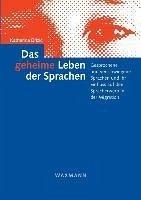 Das geheime Leben der Sprachen - Brizic, Katharina