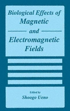 Biological Effects of Magnetic and Electromagnetic Fields - Ueno, S. (Hrsg.)