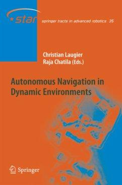 Autonomous Navigation in Dynamic Environments - Laugier, Christian / Chatila, Raja