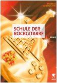 Schule der Rockgitarre, m. Audio-CD