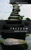 Freedom: Contemporary Liberal Perspectives