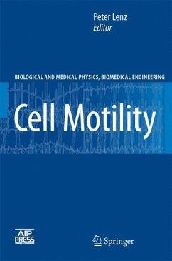 Cell Motility - Lenz, Peter (ed.)