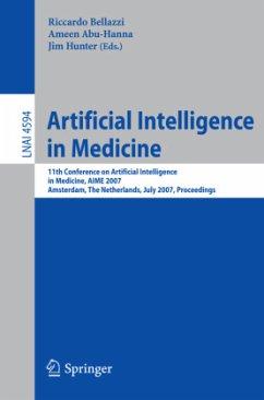 Artificial Intelligence in Medicine - Bellazzi, Riccardo / Abu-Hanna, Ameen / Hunter, Jim