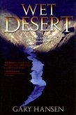 Wet Desert: Tracking Down a Terrorist on the Colorado River