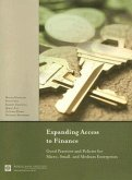 Expanding Access to Finance: Good Practices and Policies for Micro, Small, and Medium Enterprises