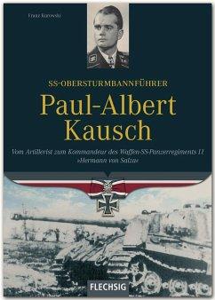 SS-Obersturmbannführer Paul-Albert Kausch - Kurowski, Franz