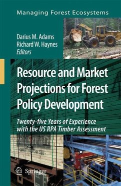 Resource and Market Projections for Forest Policy Development - Adams, Darius M. / Haynes, Richard W. (eds.)