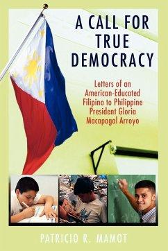 A Call For True Democracy