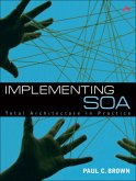Implementing SOA: Total Architecture in Practice