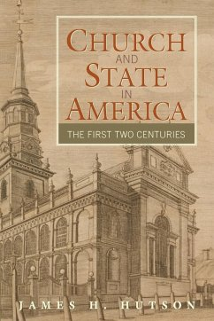 Church and State in America - Hutson, James H.