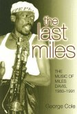 The Last Miles: The Music of Miles Davis, 1980-1991