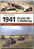 1941 - So war der 2. Weltkrieg