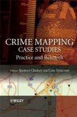 Crime Mapping Case Studies: Practice and Research