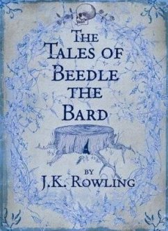 The Tales of Beedle the Bard - Rowling, J.K.
