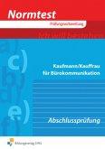 Normtest Prüfungsvorbereitung - Kaufmann/Kauffrau für Bürokommunikation