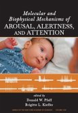 Molecular and Biophysical Mechanisms of Arousal, Alertness and Attention, Volume 1129
