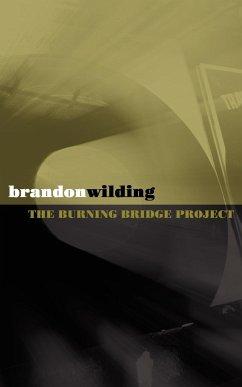 The Burning Bridge Project