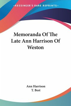 Memoranda Of The Late Ann Harrison Of Weston