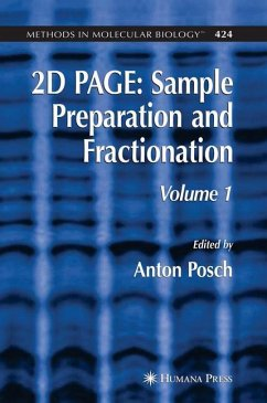 2D PAGE: Sample Preparation and Fractionation - Posch, Anton