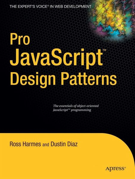 Pro Javascript Design Patterns By Dustin Diaz And Ross Harmes