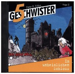 5 Geschwister - Im unheimlichen Schloss, Audio-CD