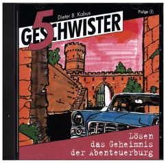 5 Geschwister - ... lösen das Geheimnis der Abenteuerburg, Audio-CD