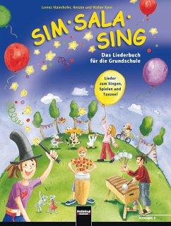 Sim Sala Sing - Das Liederbuch für die Grundsch...