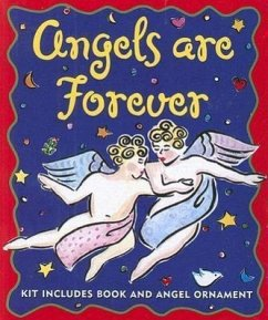 Angels Are Forever [With Ornament] - Herausgeber: Beilenson, Esther L. / Illustrator: Faw, Jenny